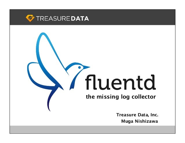 fluentd -- the missing log collector