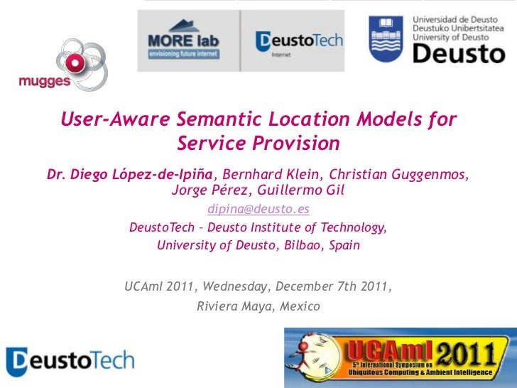 MUGGES: User-aware Semantic Location Models for Service Provision