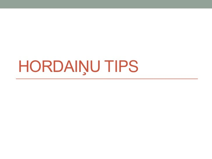 HORDAIĽU TIPS
