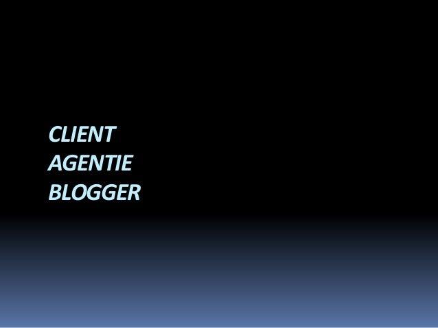 CLIENT AGENTIE BLOGGER