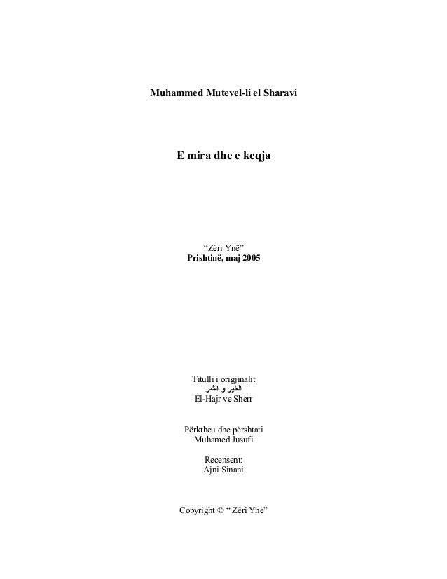 """Muhammed Mutevel-li el Sharavi  E mira dhe e keqja  """"Zëri Ynë"""" Prishtinë, maj 2005  Titulli i origjinalit الخير و الشر E..."""