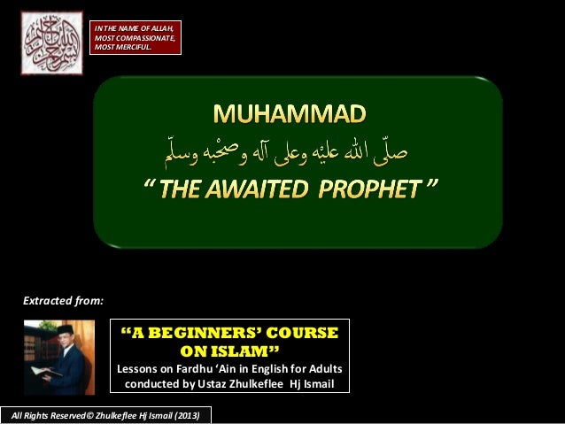 "All Rights Reserved© Zhulkeflee Hj Ismail (2013) """"A BEGINNERS' COURSEA BEGINNERS' COURSE ON ISLAM""ON ISLAM"" Lessons on Fa..."