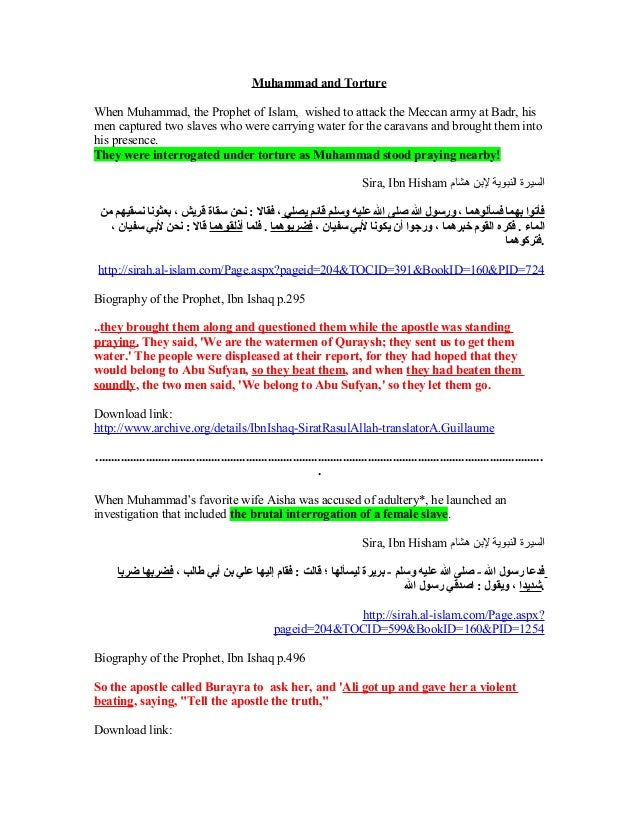 Muhammad and TortureWhen Muhammad, the Prophet of Islam, wished to attack the Meccan army at Badr, hismen captured two sla...