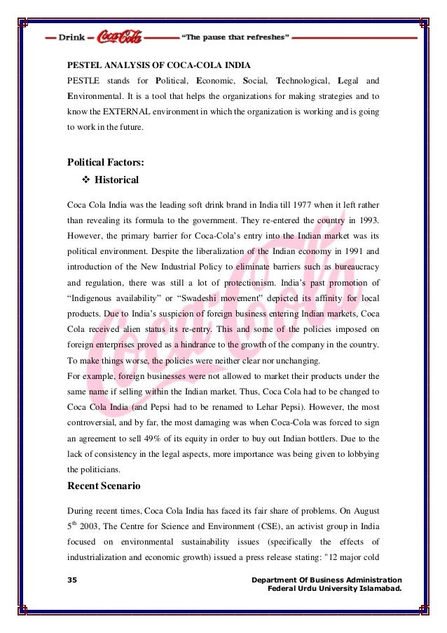 environmental factors coca-cola, inc. essay Pestel analysis on coca cola company is important because it helps in  identifying and  the current environment is changing continuously  the  common political factors that affect the operations of coca cola company.