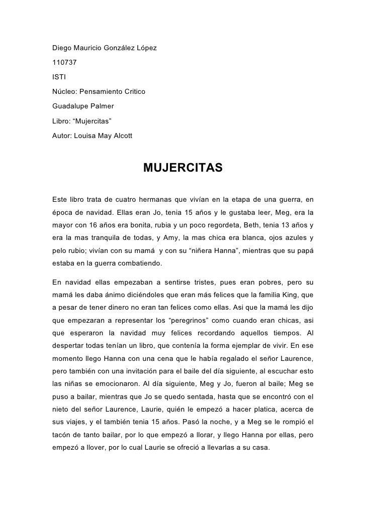 "Diego Mauricio González López110737ISTINúcleo: Pensamiento CriticoGuadalupe PalmerLibro: ""Mujercitas""Autor: Louisa May Alc..."