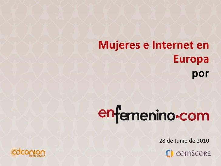 Mujeres e Internet en Europa por 28 de Junio de 2010