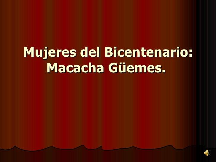 Mujeres del Bicentenario: Macacha Güemes.