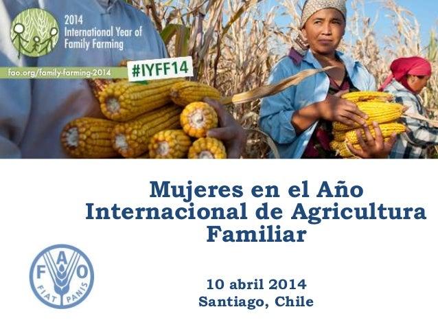 Mujeres en el año Internacional de Agricultura Familiar