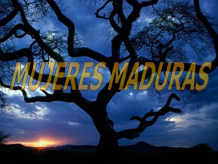 MUJERES MADURAS