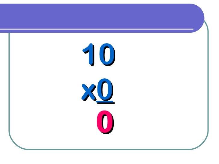 10 x 0 0