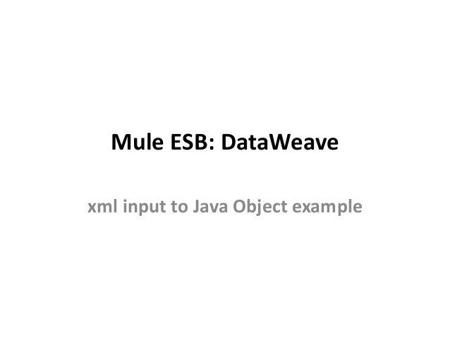 mule esb data weave
