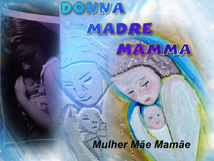 Mulher Mãe Mamãe