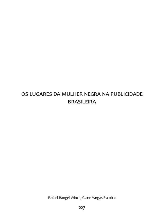 Os lugares da mulher negra na publicidade  brasileira  Rafael Rangel Winch, Giane Vargas Escobar  227