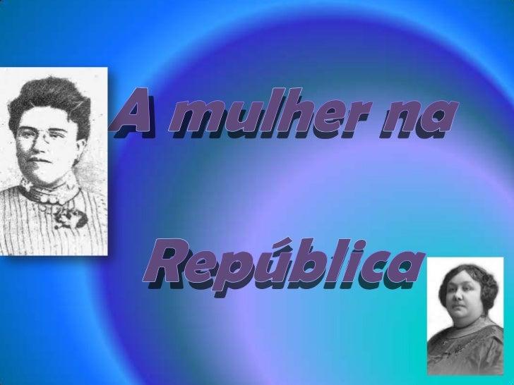 A mulher na República <br />