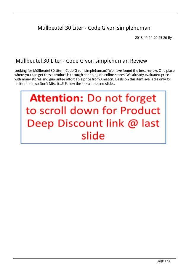 Müllbeutel 30 Liter - Code G von simplehuman 2013-11-11 20:25:26 By .  Müllbeutel 30 Liter - Code G von simplehuman Review...