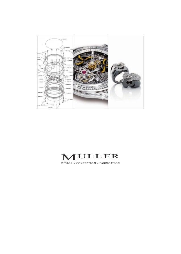 Expertise Muller en design, conception et fabrication horlogère