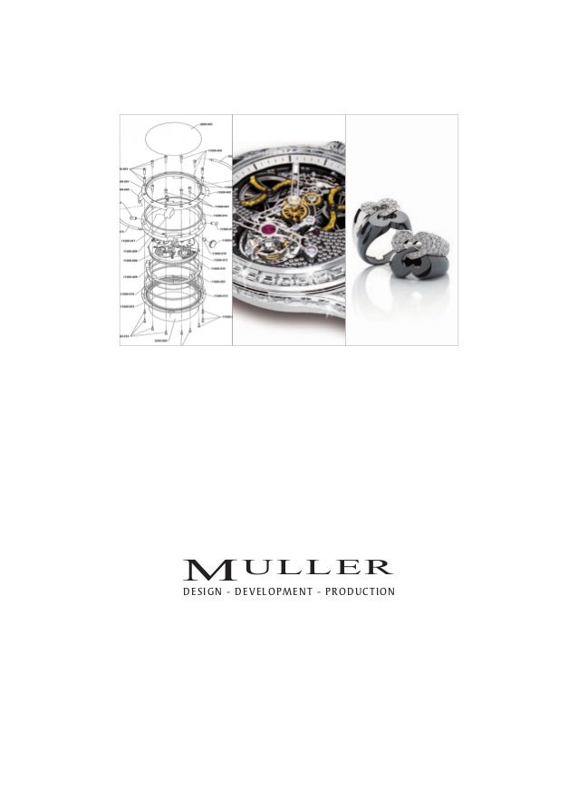 MULLER expertise in design, conception and production for watchmaking