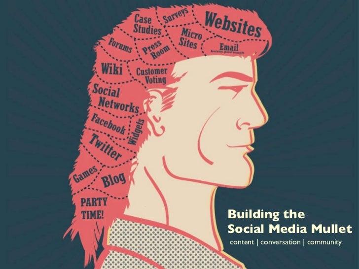 Building The Social Media Mullet