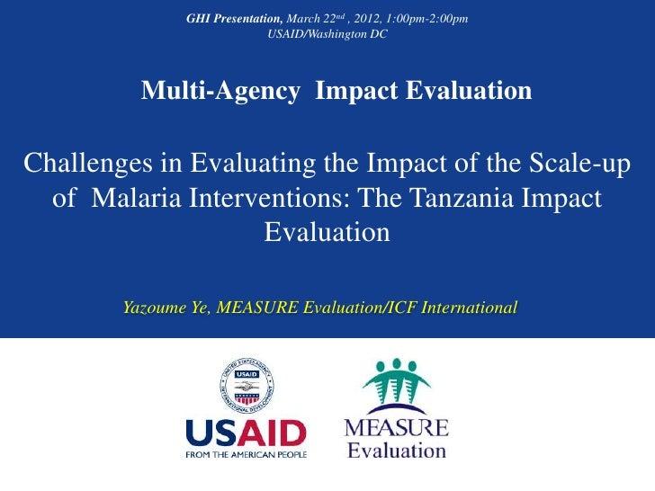 GHI Presentation, March 22nd , 2012, 1:00pm-2:00pm                             USAID/Washington DC          Multi-Agency I...