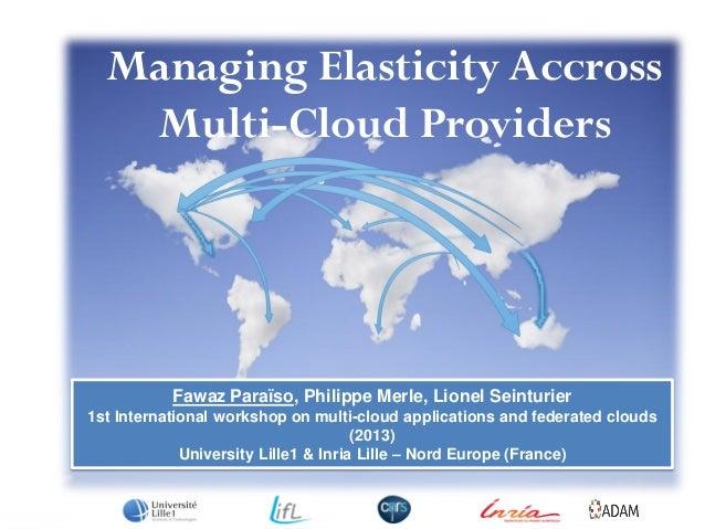 Managing elasticity across Multi-cloud providers