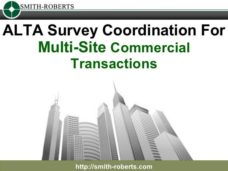 ALTA Survey Coordination for Multi-Site Commercial Transactions