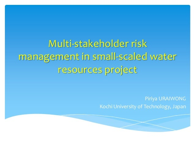 Multi-stakeholder riskmanagement in small-scaled water      resources project                                    Piriya UR...