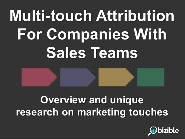 Multi touch attribution for companies with sales teams for Advertising sales companies