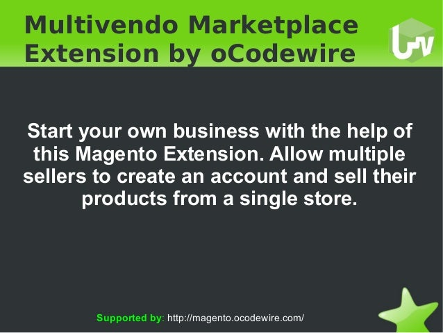 Multivendo Marketplace Extension by oCodewire Start your own business with the help of this Magento Extension. Allow m...