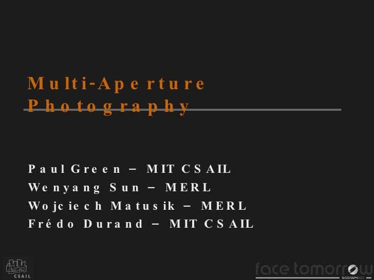 Multi Aperture Photography