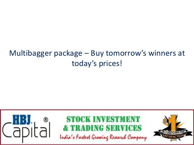 Multibagger package – Buy tomorrow's winners at today's prices!