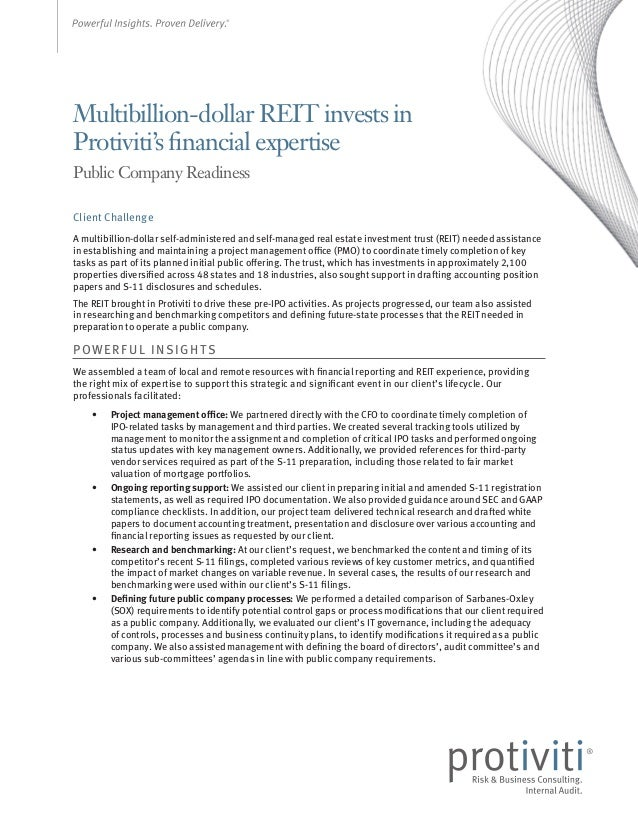 Multibillion-dollar REIT invests in Protiviti's financial expertise Public Company Readiness Client Challenge A multibilli...