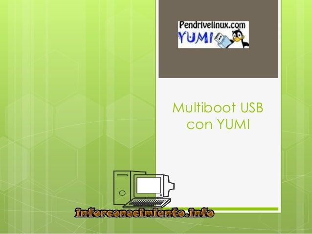 Multiboot usb con yumi