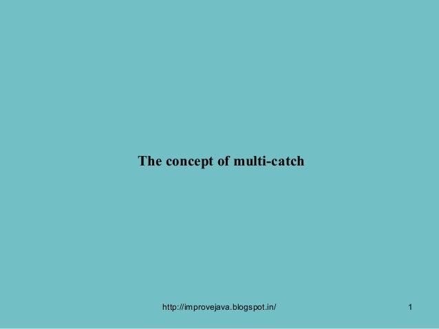 Multi catch statement