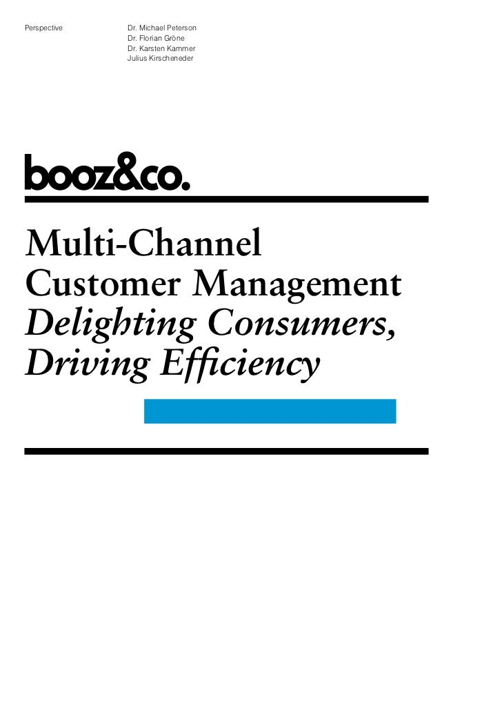 Multi Channel Customer Management, Delighting Consumers, Driving Efficiency