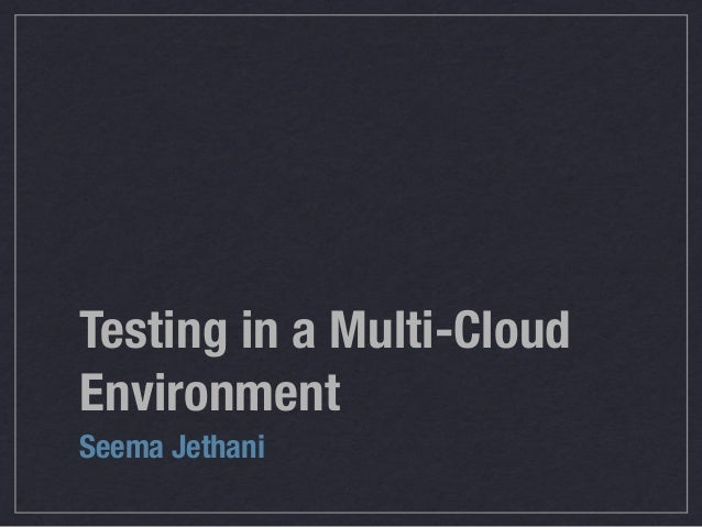 Multi-Cloud testing
