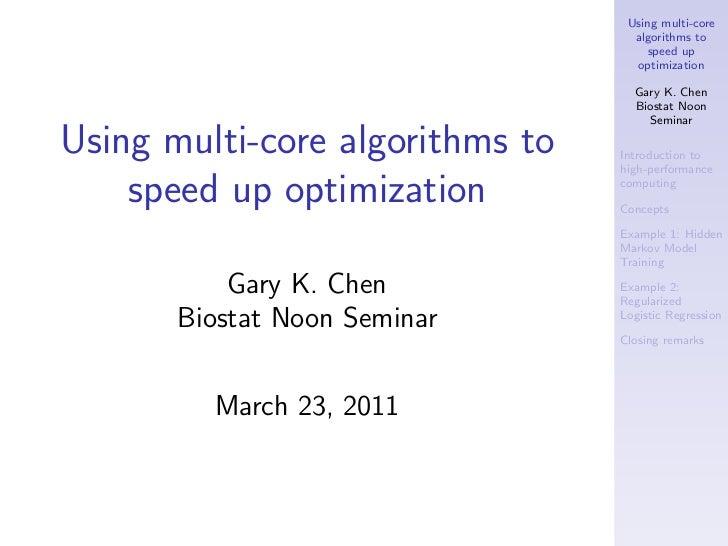 Multi-core programming talk for weekly biostat seminar