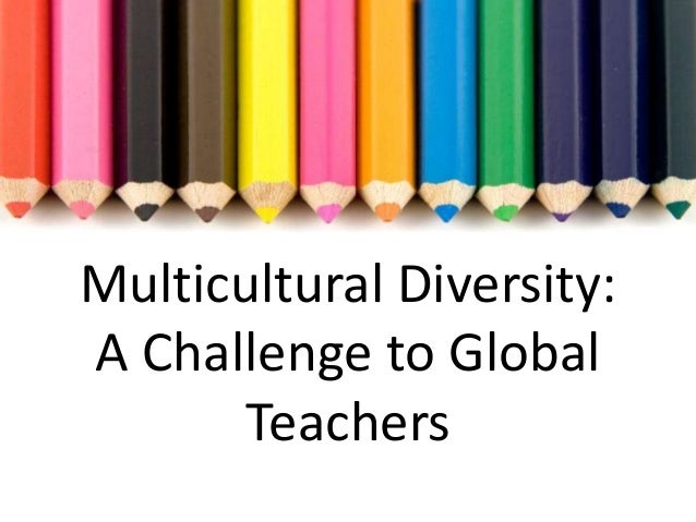 teaching with a multicultural perspective Preparing preservice teachers in the theory and practice of multicultural  education  teaching from a critical multicultural perspective means  interrogating the.