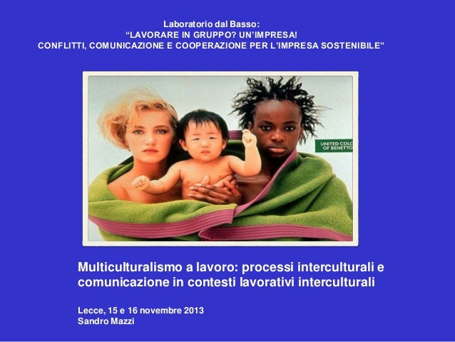 Multiculturalismo a lavoro   Sandro Mazzi