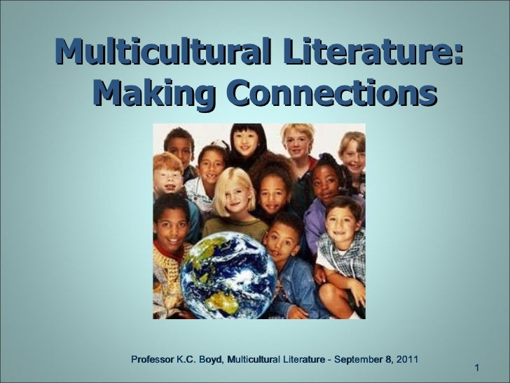 Multicultural Literature  Making the Connections