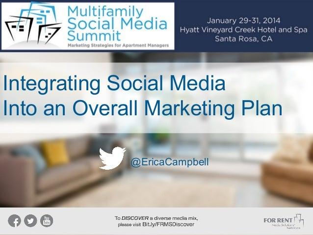 Integrating Social Media Into an Overall Marketing Plan @EricaCampbell