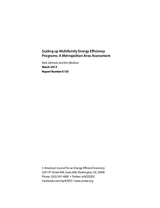 Scaling up Multifamily Energy EfficiencyPrograms: A Metropolitan Area AssessmentKate Johnson and Eric MackresMarch 2013Rep...