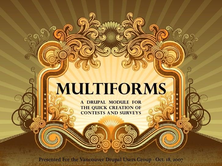 Multiforms Vandug Oct 2007