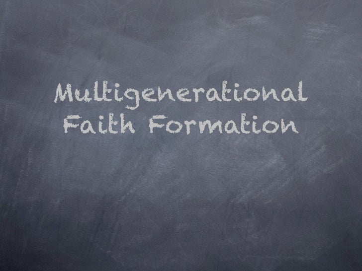Multigenerational Faith Formation Presentation