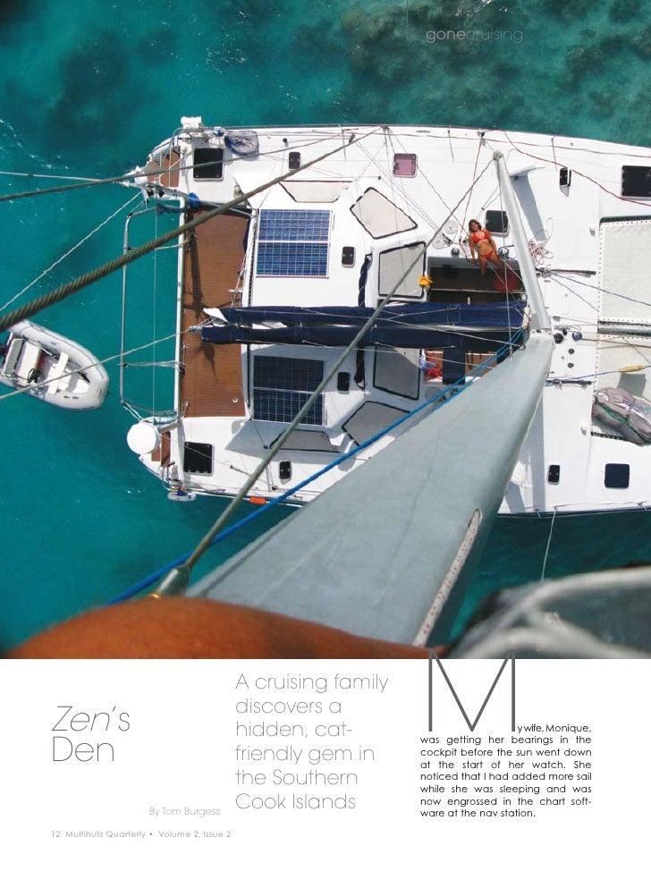 Multihulls Quarterly: Zen's Den