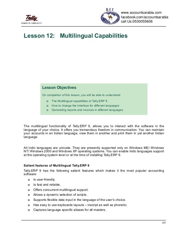 321Lesson 12: Multilingual CapabilitiesThe multilingual functionality of Tally.ERP 9, allows you to interact with the soft...