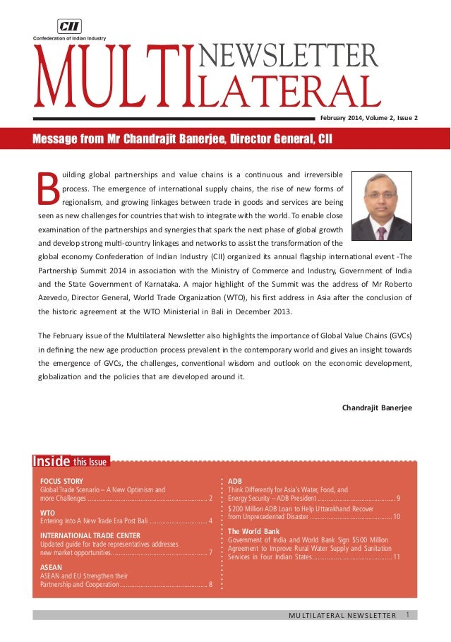 Multilateral NEWSLETTER  February 2014, Volume 2, Issue 2  Message from Mr Chandrajit Banerjee, Director General, CII  B  ...
