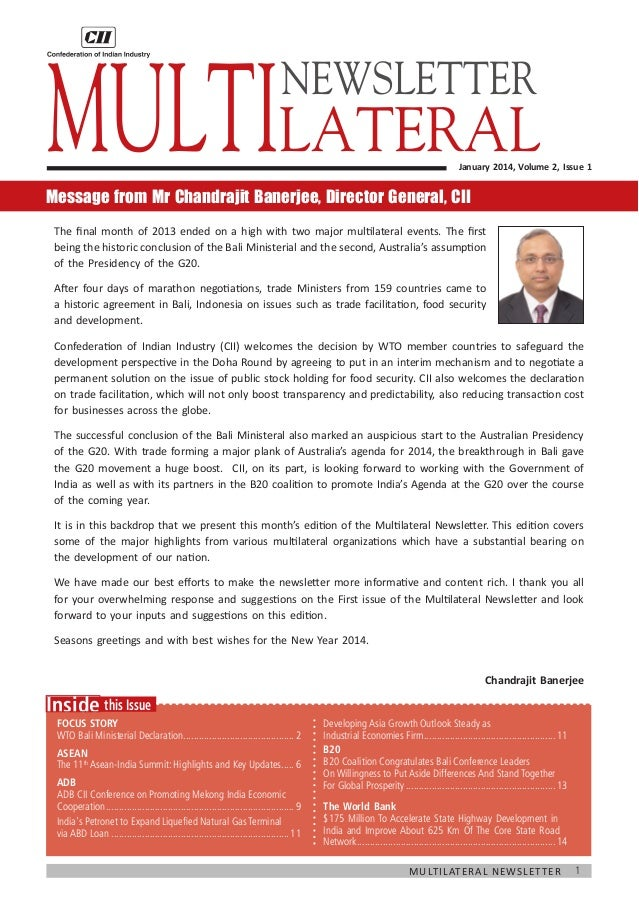 Multilateral NEWSLETTER  January 2014, Volume 2, Issue 1  Message from Mr Chandrajit Banerjee, Director General, CII The f...