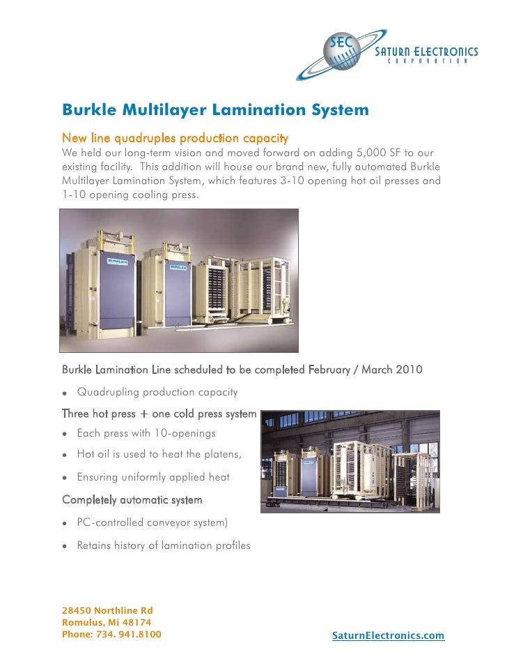 Burkle Multilayer Lamination System New line quadruples production capacity We held our long-term vision and moved forward...