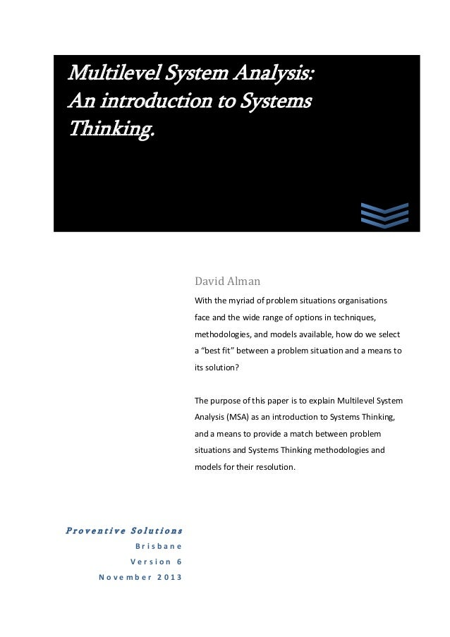 Multilevel System Analysis: An introduction to Systems Thinking.  David Alman With the myriad of problem situations organi...