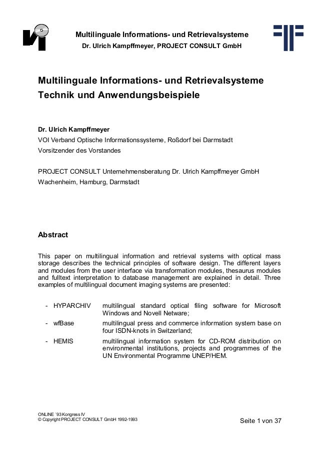 Multilinguale Informations- und Retrievalsysteme Dr. Ulrich Kampffmeyer, PROJECT CONSULT GmbH Multilinguale Informations- ...